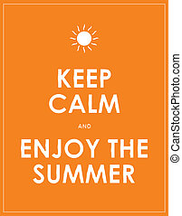 special summer keep calm modern motivational background