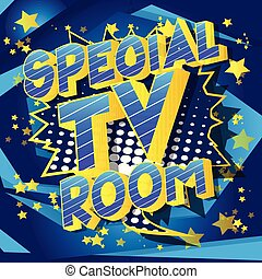 Special TV Room