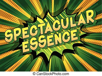 Spectacular Essence - Vector illustrated comic book style ...