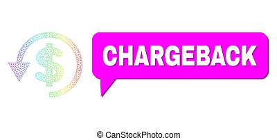 Chargeback and chargeback vector. Rainbow vibrant mesh chargeback, and conversation Chargeback cloud frame. Conversation colored Chargeback bubble has shadow.