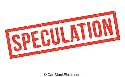 Speculation rubber stamp on white. Print, impress,...