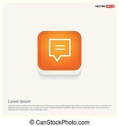 Speech bubble icon Orange Abstract Web Button