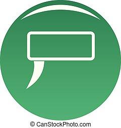 Speech bubble icon vector green