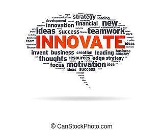 Speech bubble with the word innovate on white background.