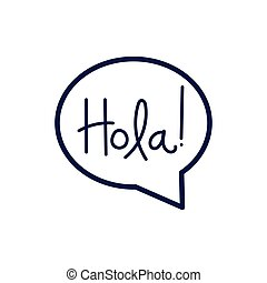 speech bubble message with hola word vector illustration ...