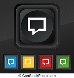 Speech bubble, Think cloud icon symbol. Set of five colorful, stylish buttons on black texture for your design.