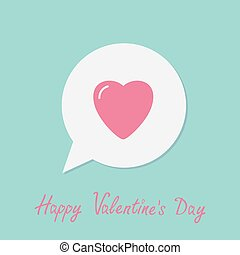 Speech talk bubble with pink heart. Happy Valentines Day. Love greeting card. Flat design. Blue background.
