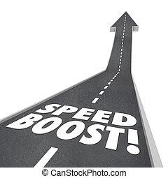 Speed Boost Words Road Increased Performance Fast Travel -...