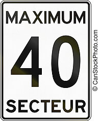 Speed Limit 40 Zone in Canada