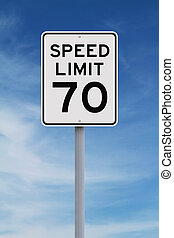 Speed Limit at 70 - A speed limit sign indicating seventy