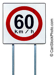Speed limit sign - Sixty kilometers per hour road sign...