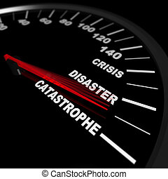 A speedometer shows a needle pointing to catastrophe