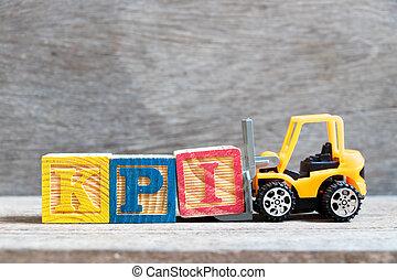 speelbal, brief, woord, indicator), vorkheftruck, klee, achtergrond, compleet, blok, kpi, opvoering, (abbreviation, hout, kleur, houden