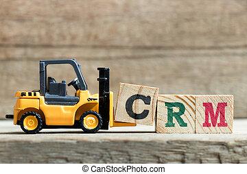 speelbal, crm, brief, woord, vorkheftruck, achtergrond, compleet, blok, klant, verhouding, (abbreviation, hout, gele, houden, management)on