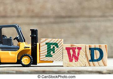 speelbal, woord, compleet, f, fwd, (abbreviation, vorkheftruck, gele, hout, achtergrond, brief, houden, forward)on, blok