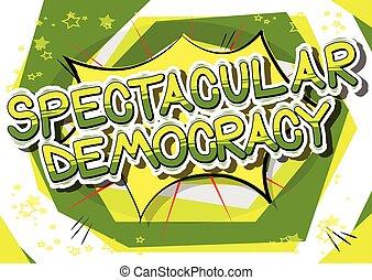 spektakulär, demokratie, -, komisches buch, stil, phrase.