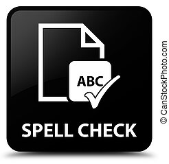 Spell check document black square button