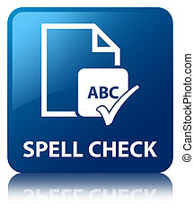 Spell check document blue square button