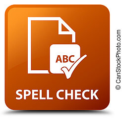 Spell check document brown square button