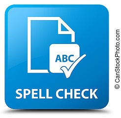 Spell check document cyan blue square button