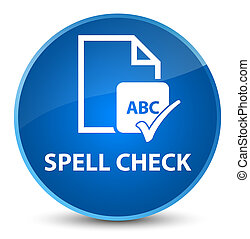 Spell check document elegant blue round button