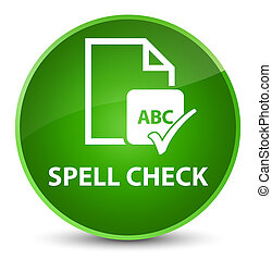 Spell check document elegant green round button