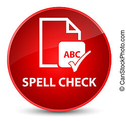 Spell check document elegant red round button