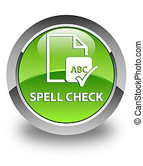 Spell check document glossy green round button