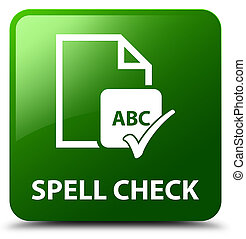 Spell check document green square button