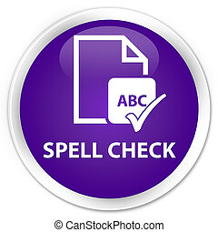 Spell check document premium purple round button