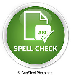 Spell check document premium soft green round button