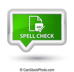 Spell check document prime green banner button