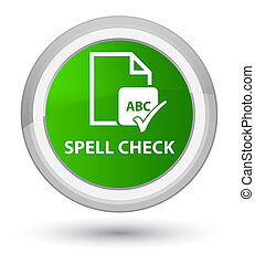 Spell check document prime green round button