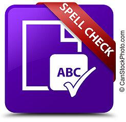 Spell check document purple square button red ribbon in corner