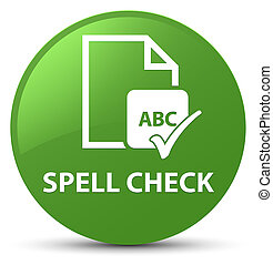 Spell check document soft green round button