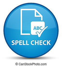 Spell check document special cyan blue round button