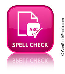 Spell check document special pink square button
