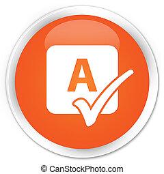 Spell check icon premium orange round button
