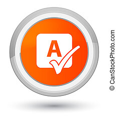 Spell check icon prime orange round button