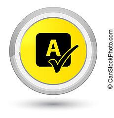 Spell check icon prime yellow round button