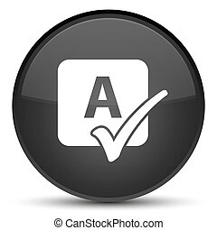 Spell check icon special black round button