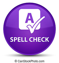 Spell check special purple round button