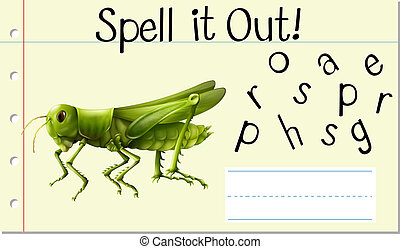 Spell it out grasshopper