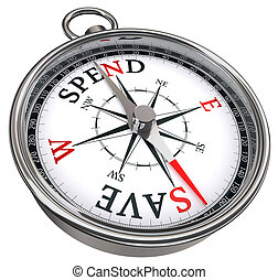 spend versus save concept compass isolated on white ...