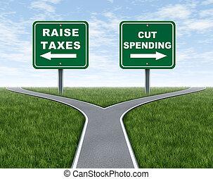 spendere, taglio, innalzamento, tasse, o