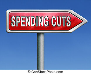 spending cut lower budgets and public spendings cuts...