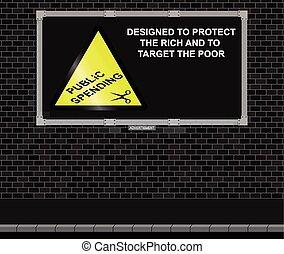Spending cuts advertising board - Advertising board on brick...