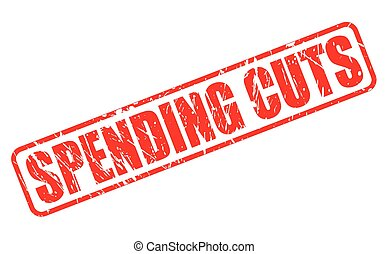 SPENDING CUTS red stamp text
