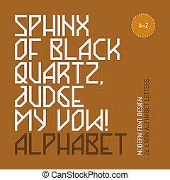 Modern font design - Sphinx of black quartz, judge my vow!...