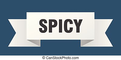 spicy ribbon. spicy isolated sign. spicy banner